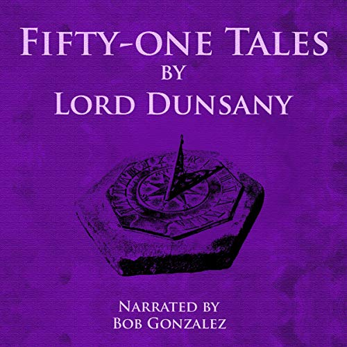 Fifty-One Tales by Lord Dunsany Titelbild