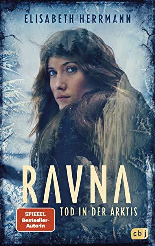 Buchseite und Rezensionen zu 'RAVNA – Tod in der Arktis: Nordic All-Age-Thriller' von Elisabeth Herrmann