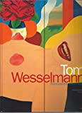 Tom Wesselmann, 1959-1993