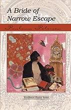 A Bride of Narrow Escape