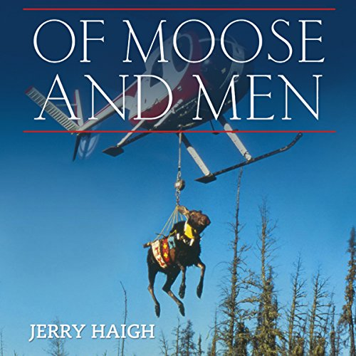 Of Moose and Men audiobook cover art