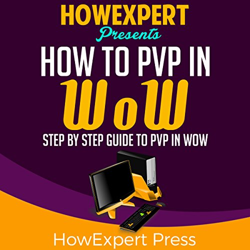 How to PvP in WoW audiobook cover art