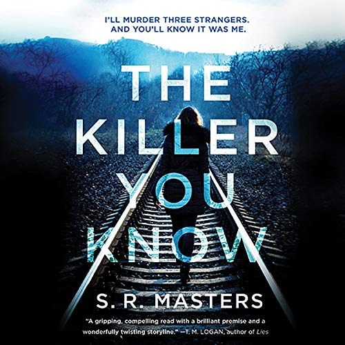 The Killer You Know                   Written by:                                                                                                                                 S. R. Masters                               Narrated by:                                                                                                                                 Imogen Church                      Length: 14 hrs and 49 mins     Not rated yet     Overall 0.0