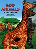 Zoo Animals at Your Fingertips 0768100666 Book Cover