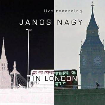 Janos Nagy in London (feat. Arnie Somogyi & Winston Clifford)