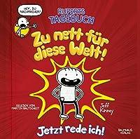 Ruperts Tagebuch - Zu nett fuer diese Welt!: Jetzt rede ich!.