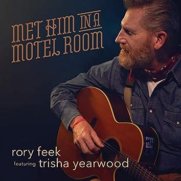 Met Him In A Motel Room