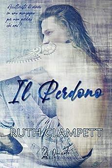 Il perdono di [Ruth Clampett, Francesca Noto]