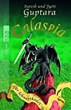 Jyoti Guptara, Suresh Guptara: Calaspia. Der Schwertkodex