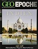 GEO Epoche 41/10: Indien 1450-1948. Maharadschas, Moguln, Kolonialherren - Michael Schaper