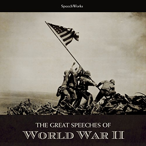 The Great Speeches of World War II audiobook cover art