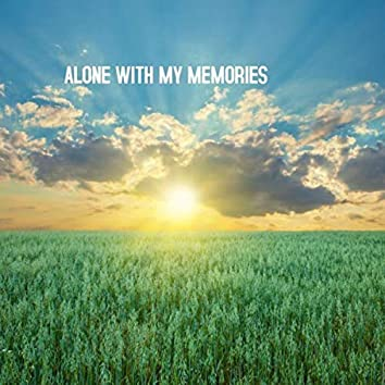 ALONE WITH MY MEMORIES (Instrumental Version)