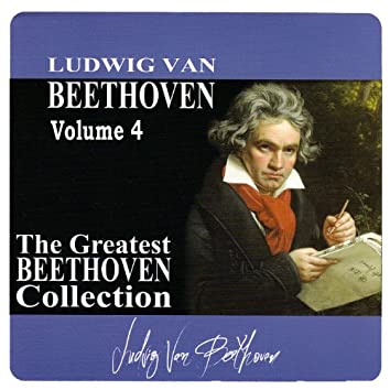 The Greatest Beethoven Collection, Vol. 4