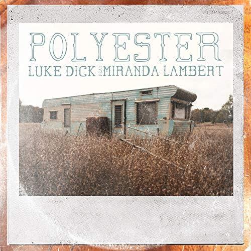 Luke Dick feat. Miranda Lambert