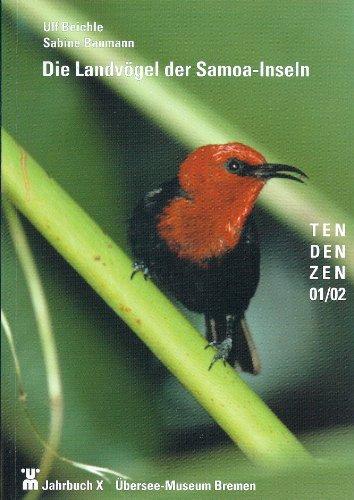 Übersee-Museum Bremen,  Jahrbuch X, TenDenZen 01/02: Die Landvögel der Samoa-Inseln
