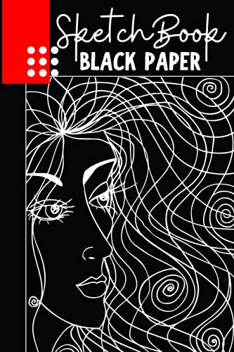 Black Paper sketchbook | Black Drawing Paper for Pencil, Acrylic Marker, Metallic, Sharpies or Neon Highlighter Pens: Unleash your inner ARTIST !