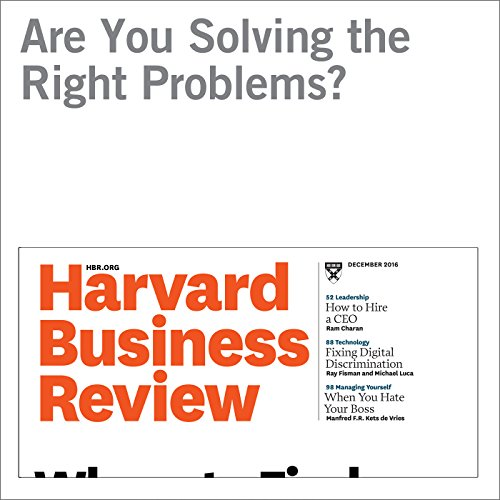 Are You Solving the Right Problems? audiobook cover art