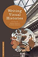 Writing Visual Histories (Writing History)