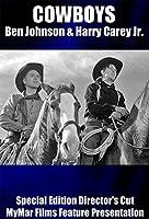 COWBOYS: Ben Johnson and Harry Carey Jr. - Special Edition Director's Cut