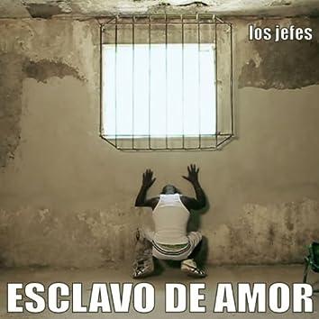 Esclavo de Amor