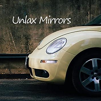 Unlax Mirrors (feat. MAS)