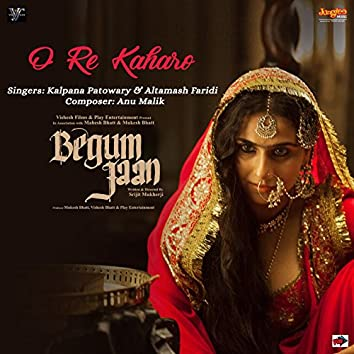 """O Re Kaharo (From """"Begum Jaan"""") - Single"""