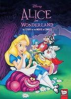 Disney Alice in Wonderland: The Story of the Movie in Comics