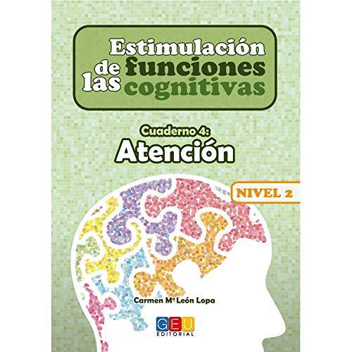 Estimulación de las funciones cogniitvas nivel 2.Atención - Cuaderno 4 / Editorial GEU/ Desde 7 años / Refuerza habilidad mental / Para deterioro mental