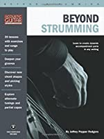Beyond Strumming (Acoustic Guitar Private Lessons)