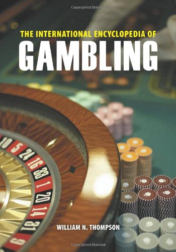 The International Encyclopedia of Gambling