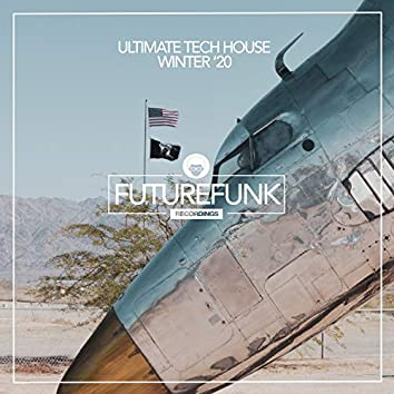 Ultimate Tech House Winter '20