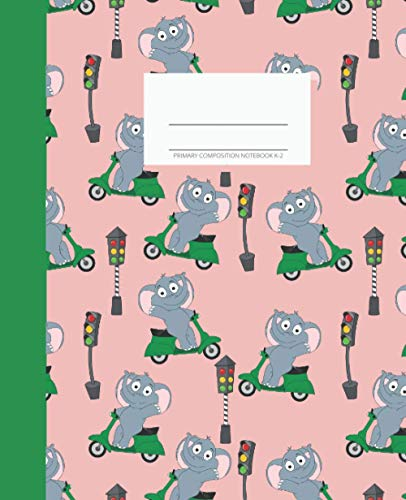 Primary Composition Notebook K-2: Learn With Luna. Draw and Write Journal 7.5x9.25 inches. Cute Elephants on Scooters Motorcycle Design. Fun Learning for Boys and Girls