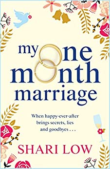 My One Month Marriage: The brand new uplifting page-turner from #1 bestseller Shari Low by [Shari Low]