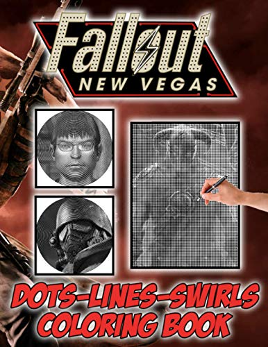 Fallout New Vegas Dots Lines Swirls Coloring Book: Fallout New Vegas Wonderful Diagonal-Dots-Swirls Activity Books For Adult Awesome Collections