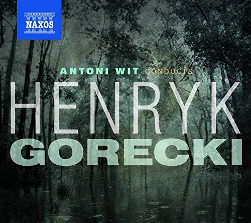 Antoni Wit Conducts Henryk Gorecki (3 CD)