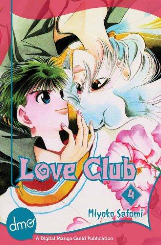 Love Club Vol. 4 (Shojo Manga) (English Edition)