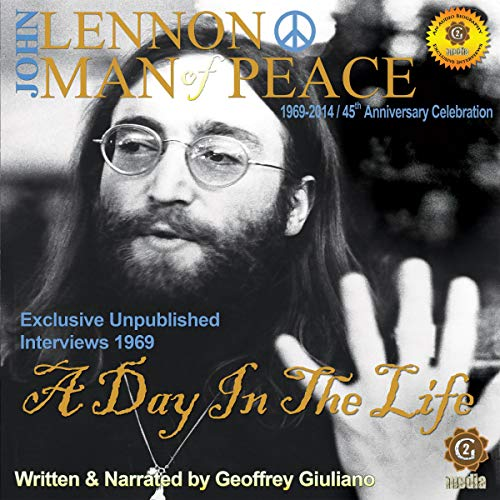 John Lennon Man of Peace, Part 3: A Day in the Life cover art
