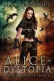 Alice in Dystopia 2: Broken Paradise