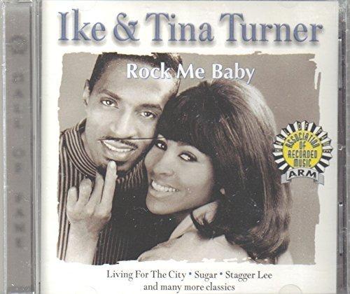 Rock Me Baby by Ike Turner & Tina (2002-05-21)