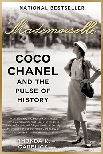 Mademoiselle: Coco Chanel and the Pulse of History (English Edition)