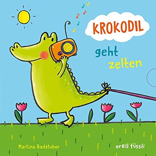 Krokodil geht zelten