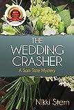 The Wedding Crasher: A Sam Tate Mystery