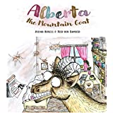 Alberta the Mountain Goat: June 2020, ~20 pages - full color, 60# (100 GSM) (English Edition)