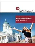 Nederlands - Fins voor beginners: Een boek in 2 talen - Dr. Johannes Schumann
