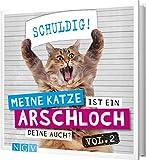 Meine Katze ist ein Arschloch - Deine auch? Vol.2