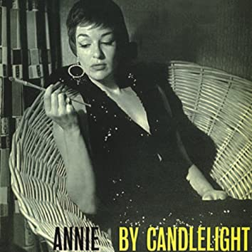 Annie by Candlelight (Remastered)