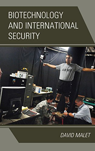Biotechnology and International Security (English Edition)