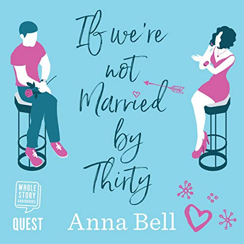If We're Not Married by Thirty  By  cover art