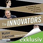 The Innovators: Die Vordenker der digitalen Revolution von Ada Lovelace bis Steve Jobs