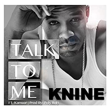 Talk to Me (feat. Kamaar)